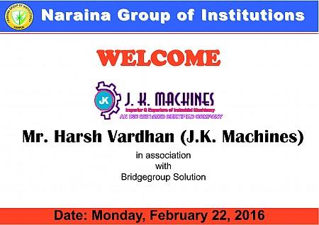 Naraina Welcome J.K. Machines